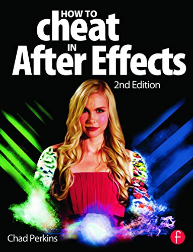 9780415661065: How to Cheat in After Effects