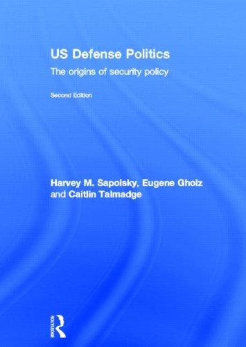 9780415661140: US Defense Politics: The origins of security policy