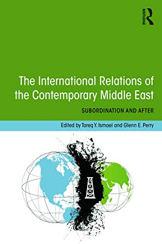 9780415661355: The International Relations of the Contemporary Middle East
