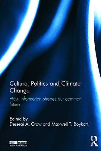 9780415661485: Culture, Politics and Climate Change: How Information Shapes our Common Future