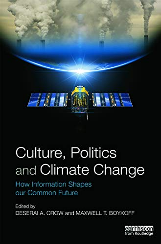 9780415661492: Culture, Politics and Climate Change: How Information Shapes our Common Future