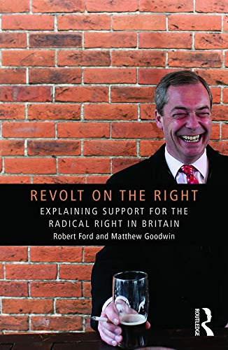 9780415661508: Revolt on the Right: Explaining Support for the Radical Right in Britain (Extremism and Democracy)