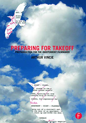 9780415661683: Preparing For Takeoff: Preproduction for the Independent Filmmaker