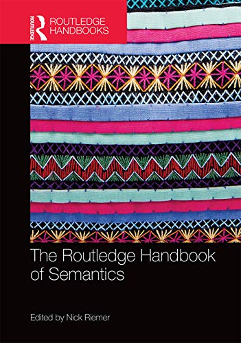 9780415661737: The Routledge Handbook of Semantics (Routledge Handbooks in Linguistics)