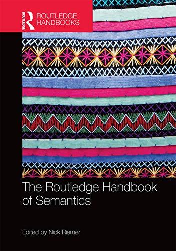 9780415661737: The Routledge Handbook of Semantics