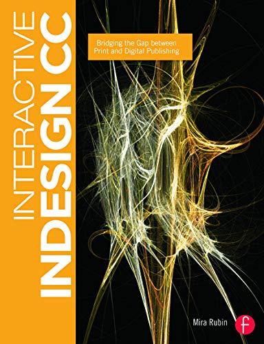 9780415661775: Interactive InDesign CC: Bridging the Gap between Print and Digital Publishing