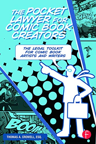 9780415661805: The Pocket Lawyer for Comic Book Creators: A Legal Toolkit for Comic Book Artists and Writers