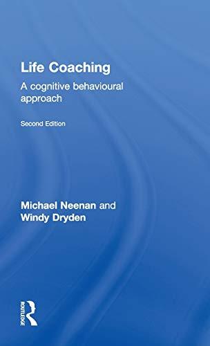 9780415661829: Life Coaching: A cognitive behavioural approach