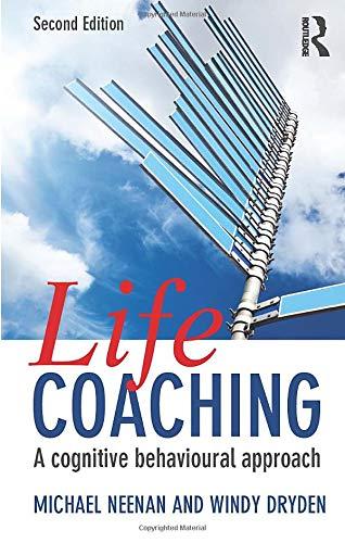9780415661836: Life Coaching: A cognitive behavioural approach