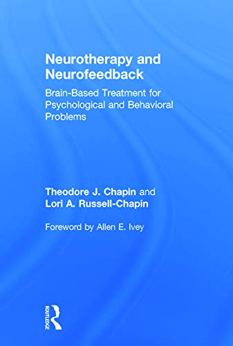 9780415662239: Neurotherapy and Neurofeedback: Brain-Based Treatment for Psychological and Behavioral Problems