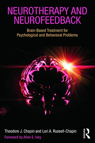 9780415662246: Neurotherapy and Neurofeedback: Brain-Based Treatment for Psychological and Behavioral Problems