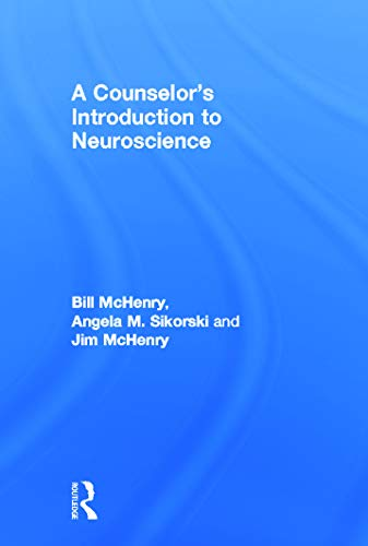 9780415662277: A Counselor's Introduction to Neuroscience