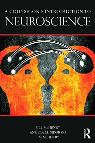 9780415662284: A Counselor's Introduction to Neuroscience