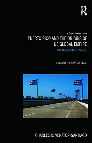 Puerto Rico and the Origins of U.S.: Charles R. Venator-Santiago