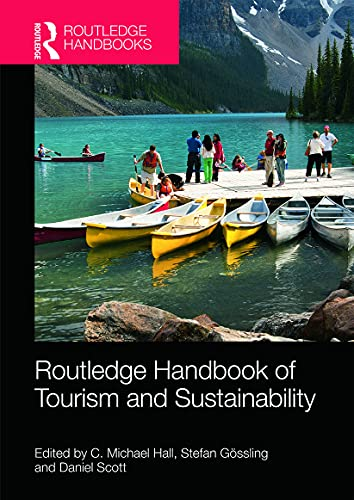 9780415662482: The Routledge Handbook of Tourism and Sustainability