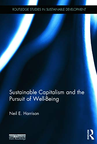 9780415662819: Sustainable Capitalism and the Pursuit of Well-Being (Routledge Studies in Sustainable Development)