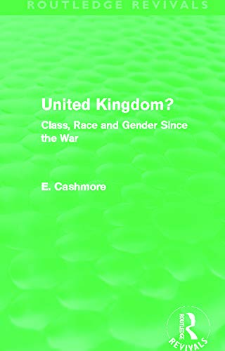 9780415662833: United Kingdom? (Routledge Revivals): Class, Race and Gender since the War