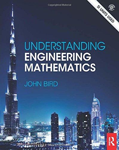 Understanding Engineering Mathematics: John Bird
