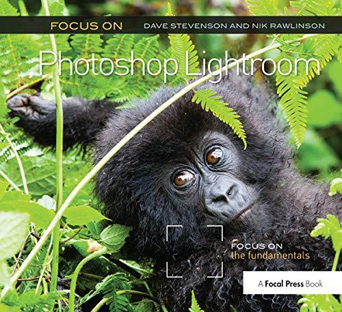 9780415663236: Focus On Photoshop Lightroom: Focus on the Fundamentals (The Focus On Series)