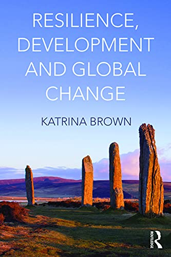 9780415663472: Resilience, Development and Global Change