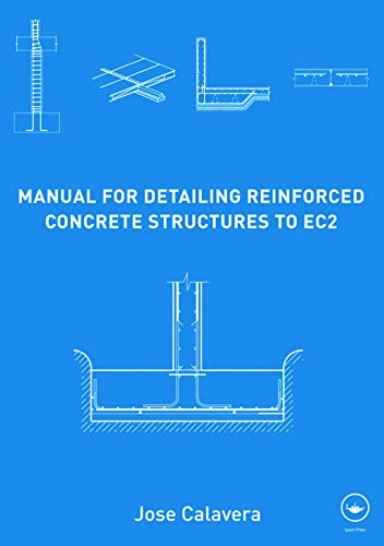 Manual for Detailing Reinforced Concrete Structures to: Jose Calavera