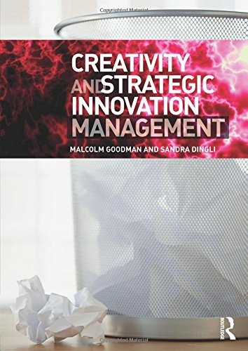 9780415663557: Creativity and Strategic Innovation Management