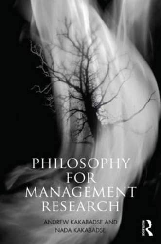 9780415663601: Philosophy for Management Research