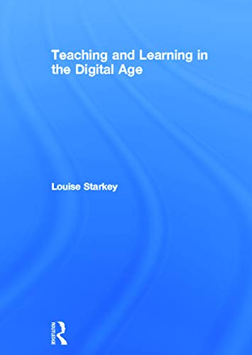 9780415663625: Teaching and Learning in the Digital Age