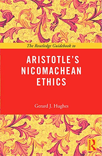 9780415663854: The Routledge Guidebook to Aristotle's Nicomachean Ethics (The Routledge Guides to the Great Books)