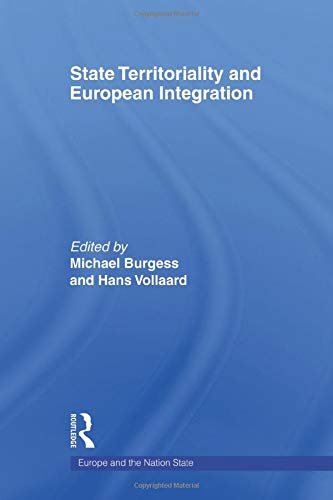 9780415663915: State Territoriality and European Integration