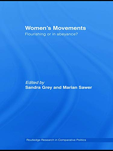 9780415664134: Women's Movements: Flourishing or in abeyance? (Routledge Research in Comparative Politics)