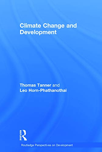 9780415664264: Climate Change and Development (Routledge Perspectives on Development)