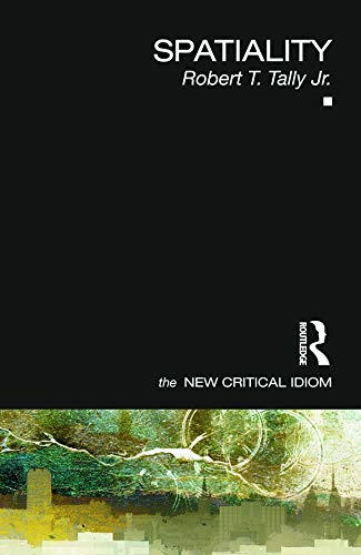 9780415664400: Spatiality (The New Critical Idiom)