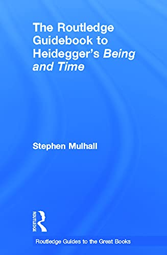 9780415664424: The Routledge Guidebook to Heidegger's Being and Time (The Routledge Guides to the Great Books)