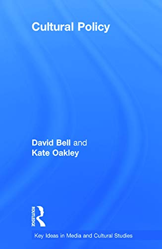9780415665001: Cultural Policy (Key Ideas in Media & Cultural Studies)