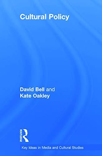 9780415665001: Cultural Policy (Key Ideas in Media & Cultural Studies)