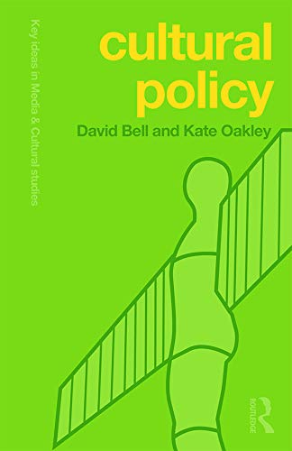 9780415665018: Cultural Policy (Key Ideas in Media & Cultural Studies)