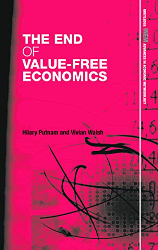 9780415665162: The End of Value-Free Economics (Routledge INEM Advances in Economic Methodology)