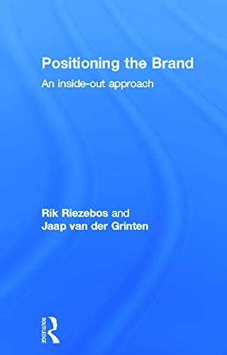 9780415665186: Positioning the Brand: An Inside-Out Approach