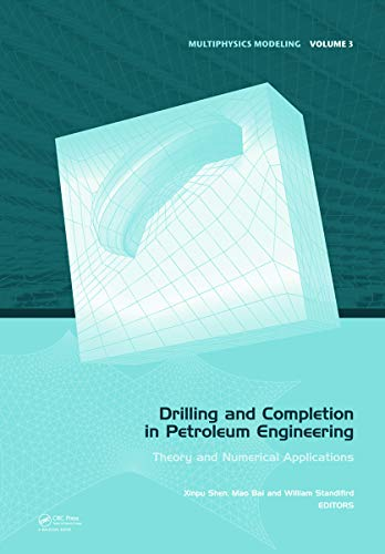 9780415665278: Drilling and Completion in Petroleum Engineering: Theory and Numerical Applications (Multiphysics Modeling)