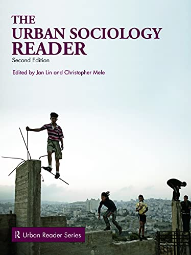The Urban Sociology Reader (Routledge Urban Reader Series): Christopher Mele