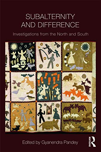 9780415665483: Subalternity and Difference: Investigations from the North and the South (Intersections: Colonial and Postcolonial Histories)