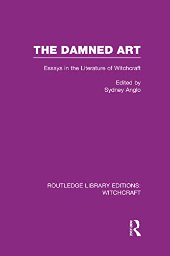 9780415666329: The Damned Art (RLE Witchcraft): Essays in the Literature of Witchcraft