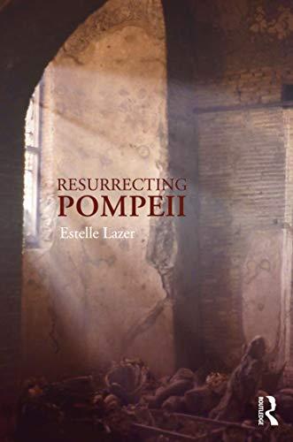 9780415666336: Resurrecting Pompeii