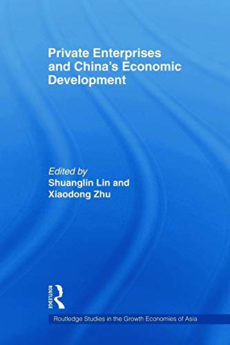 9780415666442: Private Enterprises and China's Economic Development (Routledge Studies in the Growth Economies of Asia)