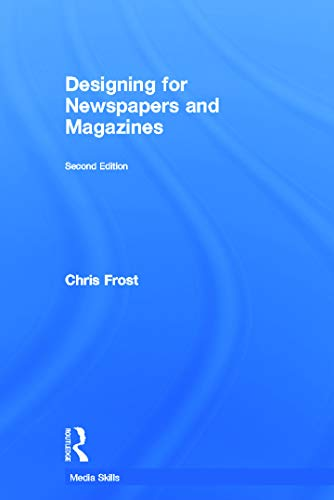 9780415666534: Designing for Newspapers and Magazines (Media Skills)