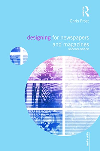 9780415666541: Designing for Newspapers and Magazines (Media Skills)