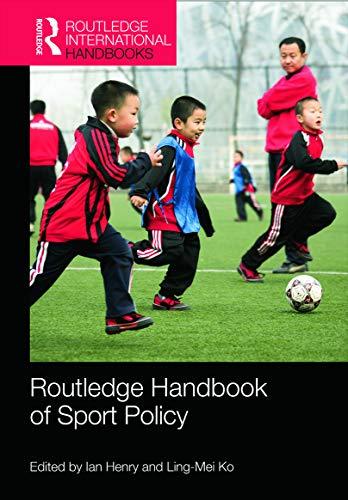9780415666619: Routledge Handbook of Sport Policy (Routledge International Handbooks)