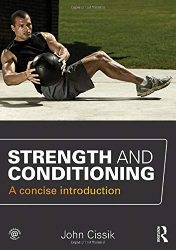 9780415666640: Strength and Conditioning: A concise introduction