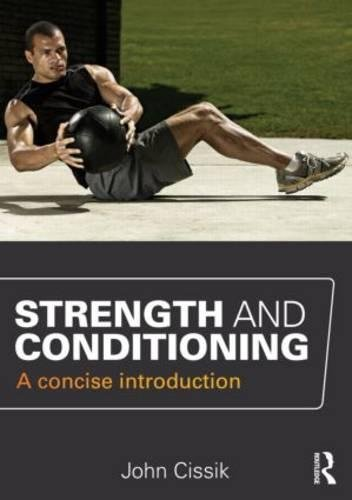 9780415666664: Strength and Conditioning: A concise introduction